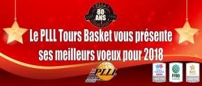 Le PLLL Tours Basket vous présente ses Meilleurs Vœux Pour2018